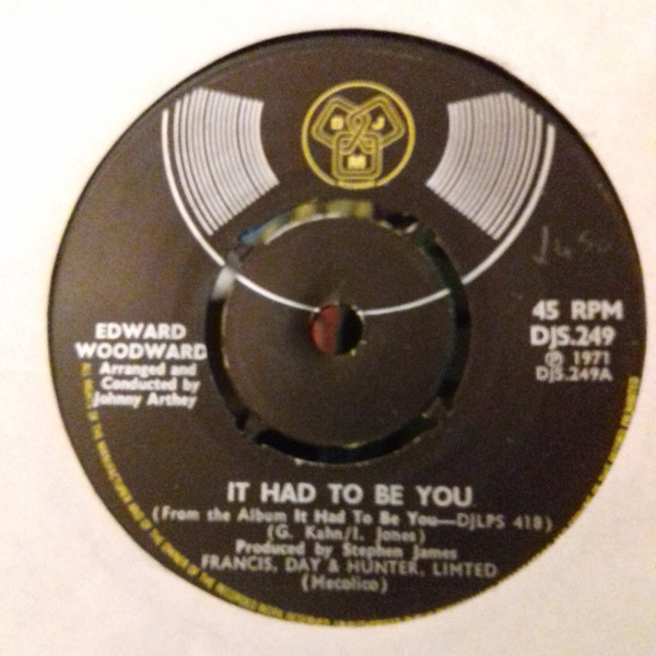 Edward Woodward - It Had To Be You