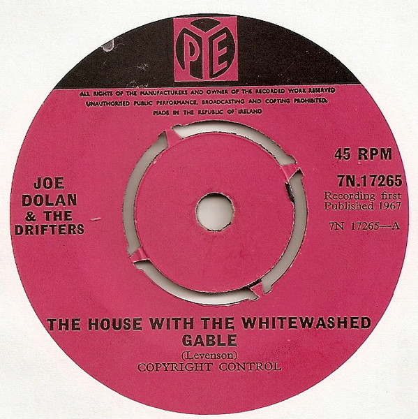 Joe Dolan & The Drifters - The House With The Whitewashed Gable