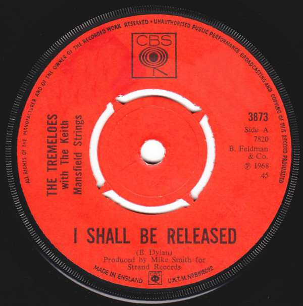 The Tremeloes - I Shall Be Released