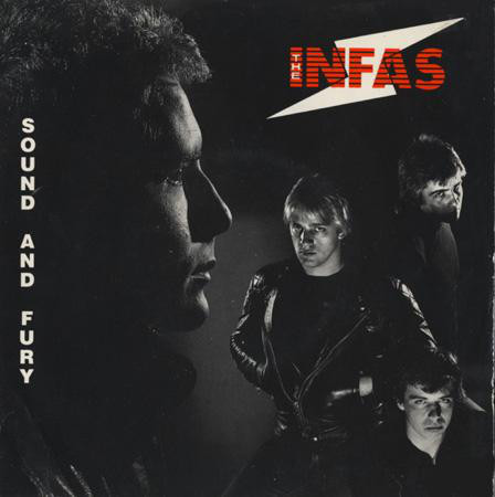 The Infas - Sound And Fury