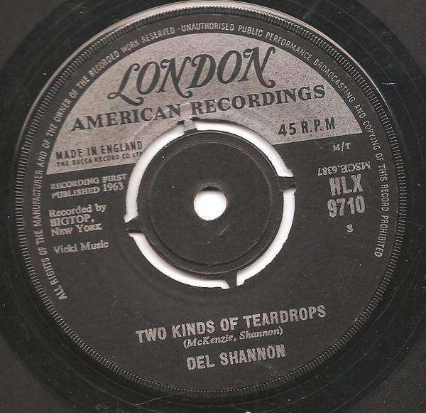 Del Shannon - Two Kinds Of Teardrops