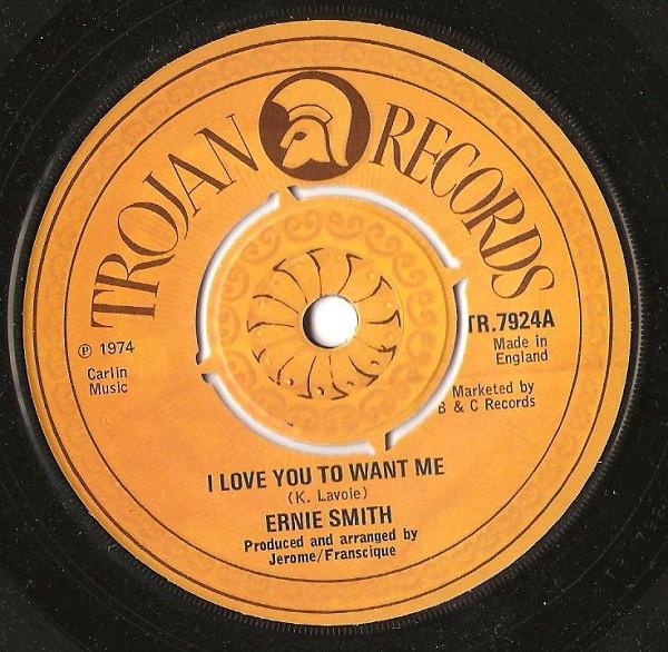 Ernie Smith - I Love You To Want Me
