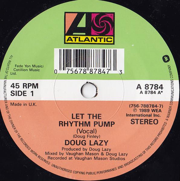 Doug Lazy - Let The Rhythm Pump