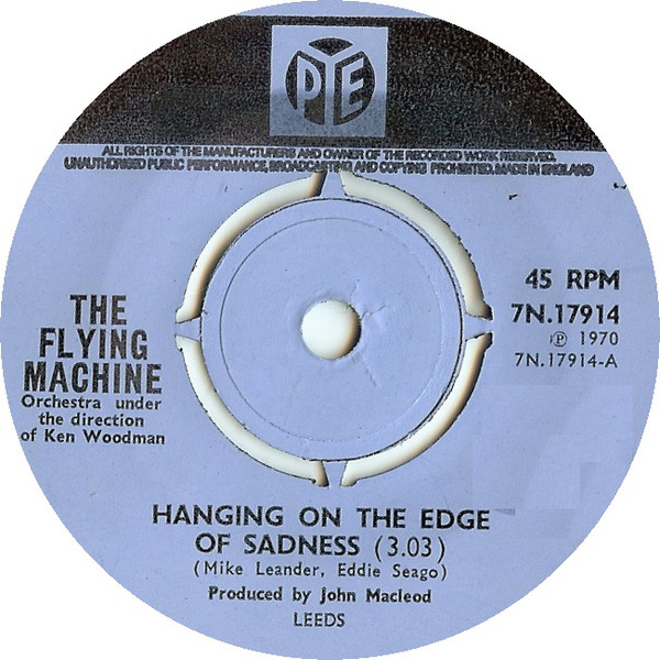 The Flying Machine - Hanging On The Edge Of Sadness