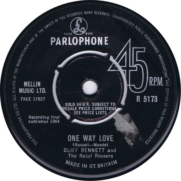 Cliff Bennett And The Rebel Rousers - One Way Love
