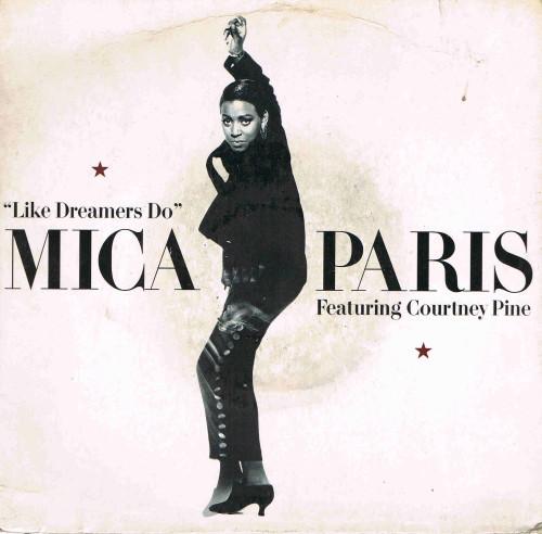 Mica Paris Featuring Courtney Pine -  Like Dreamers Do