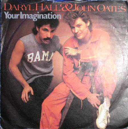 Daryl Hall & John Oates - Your Imagination