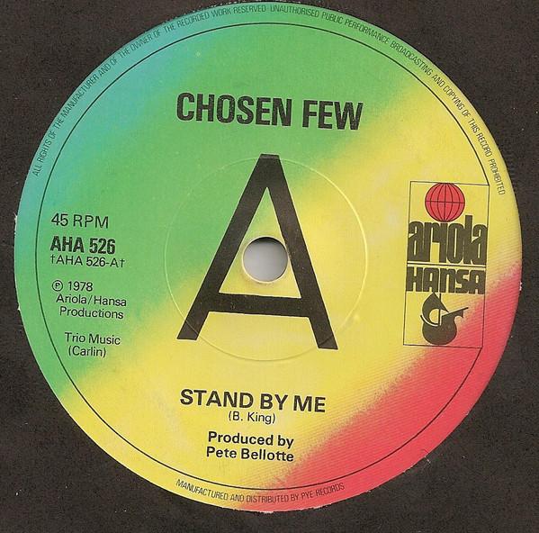 CHOSEN FEW - Stand By Me - 45T x 1