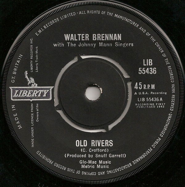 Walter Brennan - Old Rivers / The Epic Ride Of John H. Glenn