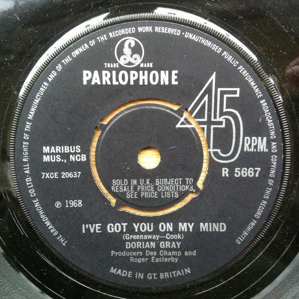 DORIAN GRAY - I've Got You On My Mind - 7inch x 1
