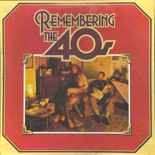 Various - Remembering The 40s