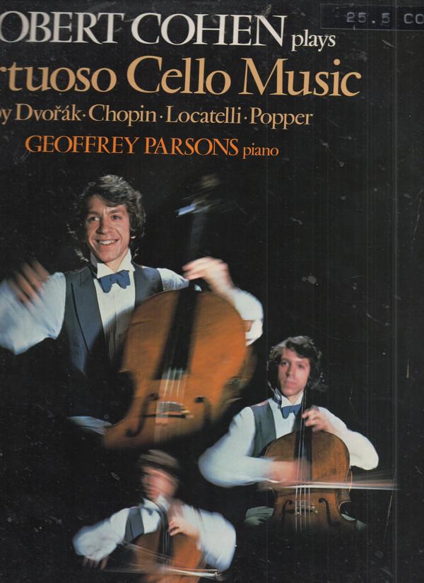 Locatelli, Chopin, Dvo??k, Popper, Robert Cohen - Robert Cohen Plays Virtuoso Cello Music