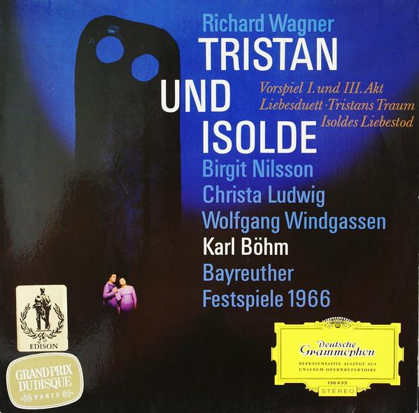Richard Wagner / Birgit Nilsson / Windgassen - Tristan Und Isolde (Opernausz?ge)
