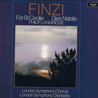 Finzi - Philip Langridge, LSO, Richard Hickox -  For St. Cecilia / Dies Natalis
