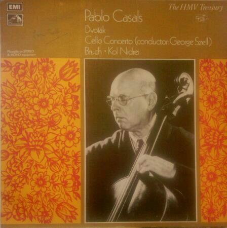 Pablo Casals / Dvo??k / Bruch - Cello Concerto / Kol Nidrei