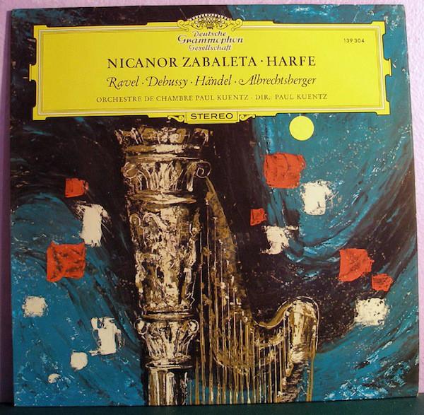 Nicanor Zabaleta - Ravel / Debussy / H?ndel - Werke F?r Harfe Und Orchester