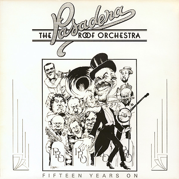 The Pasadena Roof Orchestra - Fifteen Years On