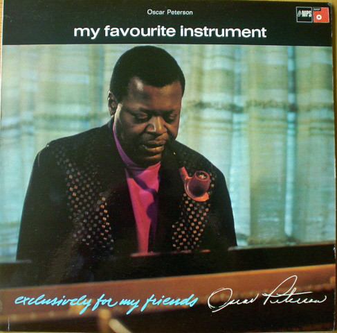 Oscar Peterson - Exclusively For My Friends -My Favourite Instrumen
