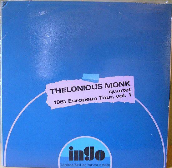 Thelonious Monk Quartet - 1961 European Tour, Vol. 1