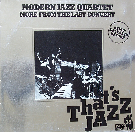 The Modern Jazz Quartet - More From The Last Concert
