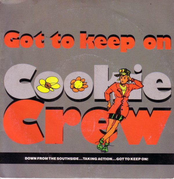 Cookie Crew - Got To Keep On (Remix)