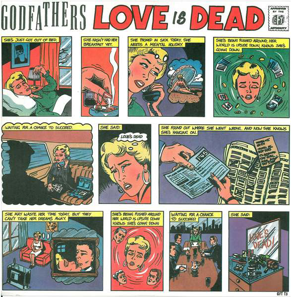 The Godfathers - Love Is Dead