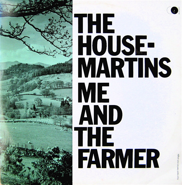 The Housemartins - Me And The Farmer