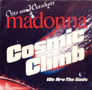 Otto Von Wernherr & Madonna - Cosmic Climb