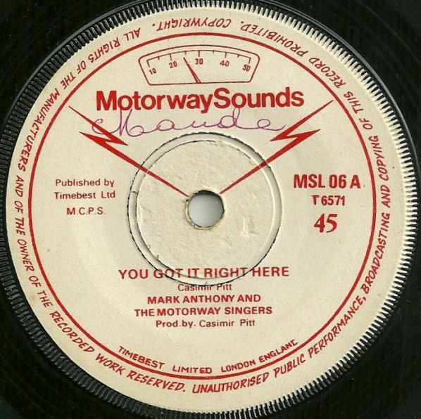 Mark Anthony And The Motorway Singers - You Got It Right Here