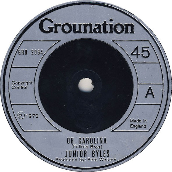 Junior Byles - Oh Carolina / West Of Adisababa