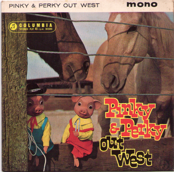 Pinky & Perky - Pinky & Perky Out West