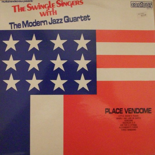 The Swingle Singers / The Modern Jazz Quartet - Place Vend?me