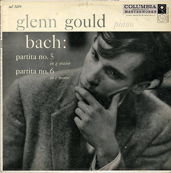 Glenn Gould - Bach - Partita No. 5 In G Major, Partita No. 6 In E Minor