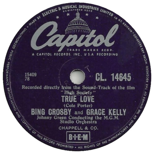 Bing Crosby And Grace Kelly & Frank Sinatra -  True Love / Well Did You Evah ?