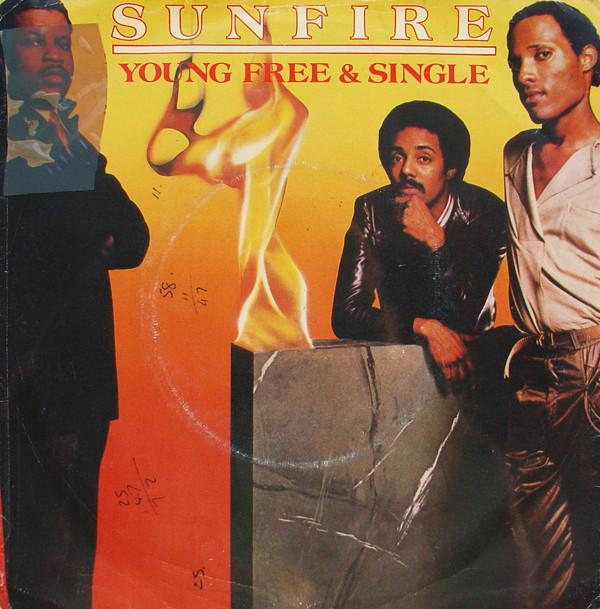Sunfire - Young, Free And Single / Shake Your Body
