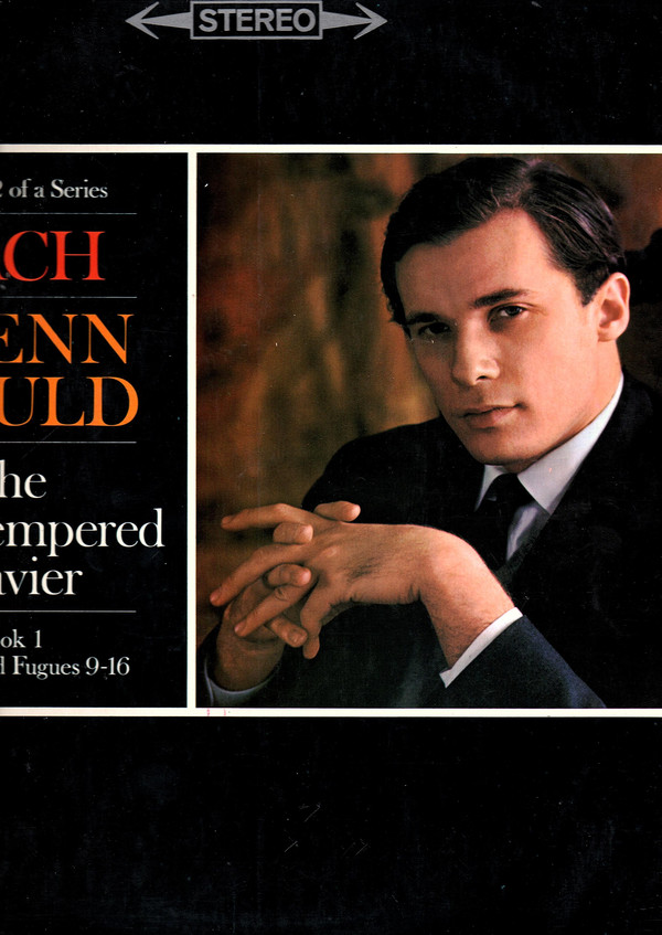 Bach / Glenn Gould - The Well-Tempered Clavier Preludes & Fugues