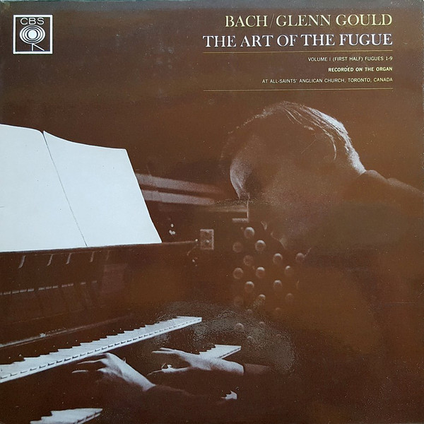 Bach / Glenn Gould -  The Art Of The Fugue, Volume 1