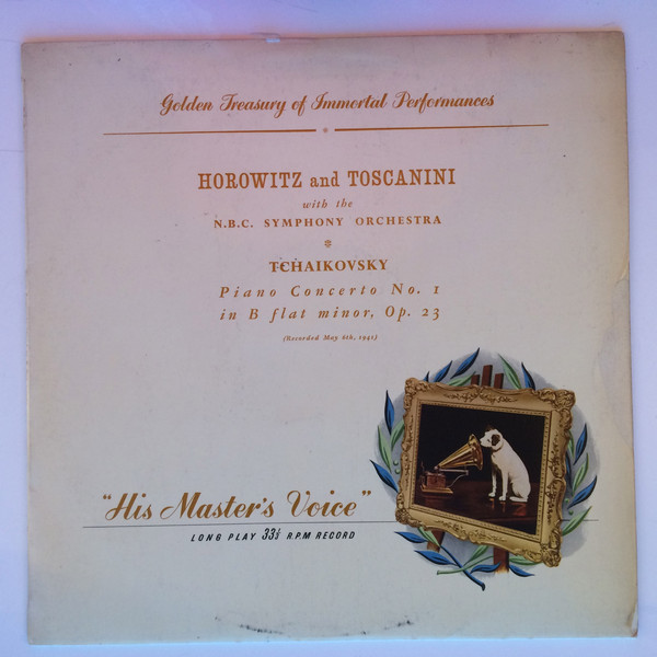 Tschaikowsky, Horowitz, Toscanini NBC Symp. Orch. - Concerto No. 1 In B Flat Minor Op 23