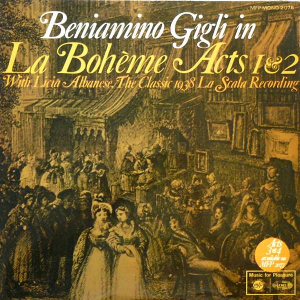 Beniamino Gigli And Licia Albanese La Scala Orch. -  La Boh?me Acts 1 & 2