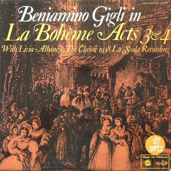 Beniamino Gigli And Licia Albanese La Scala Orch. -  La Boh?me Acts 3 & 4