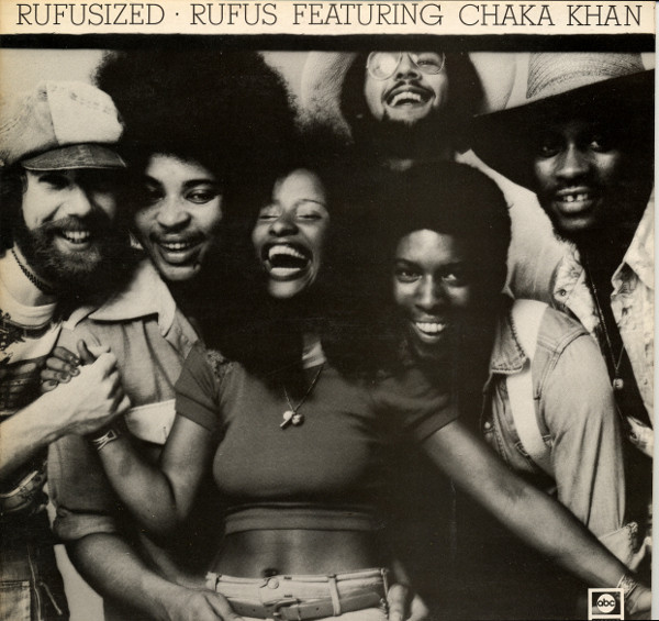 Rufus Featuring Chaka Khan - Rufusized