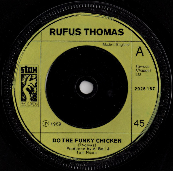 Rufus Thomas / William Bell - Do The Funky Chicken / Happy