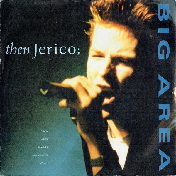 Then Jerico - Big Area