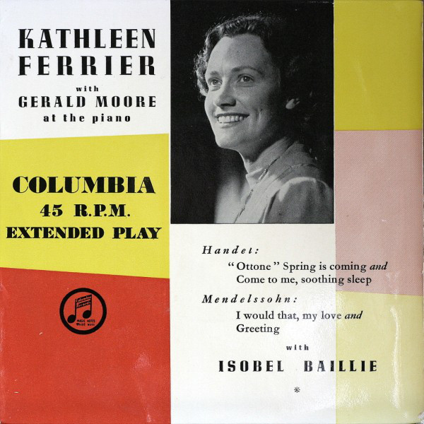 Kathleen Ferrier, Gerald Moore, Isobel Baille - Kathleen Ferrier & Gerald Moore At The Piano
