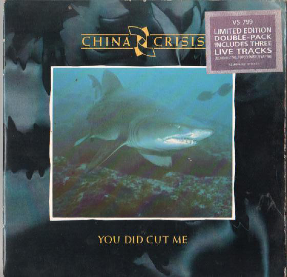 China Crisis - You Did Cut Me
