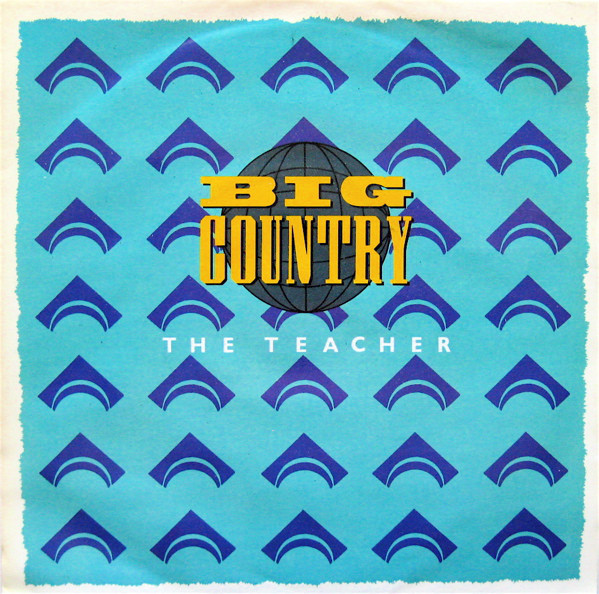 Big Country - The Teacher