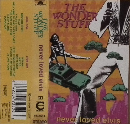 The Wonder Stuff ? - Never Loved Elvis