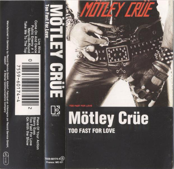 M?tley Cr?e - Too Fast For Love
