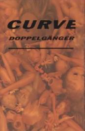 Curve - Doppelg?nger