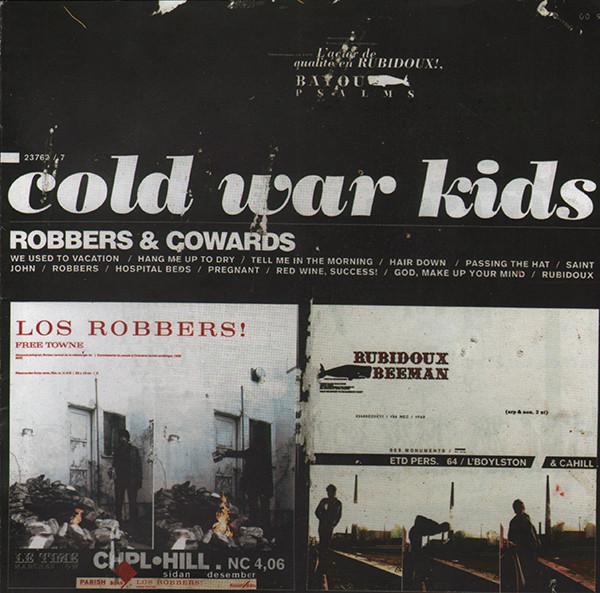 Cold War Kids - Robbers & Cowards